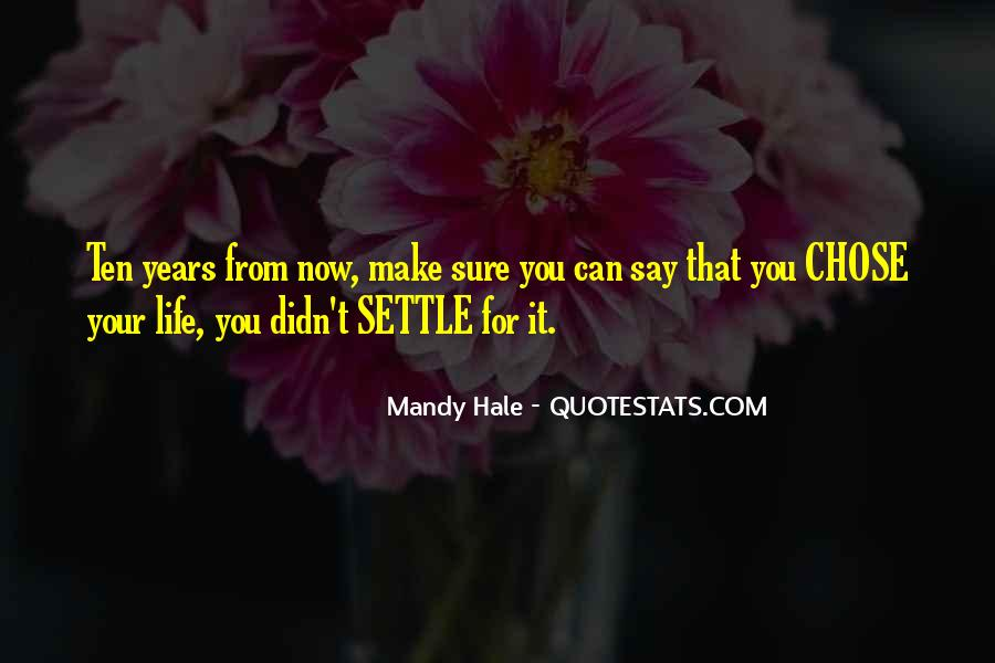 Quotes About Not Settling #350303