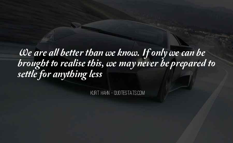 Quotes About Not Settling #422492