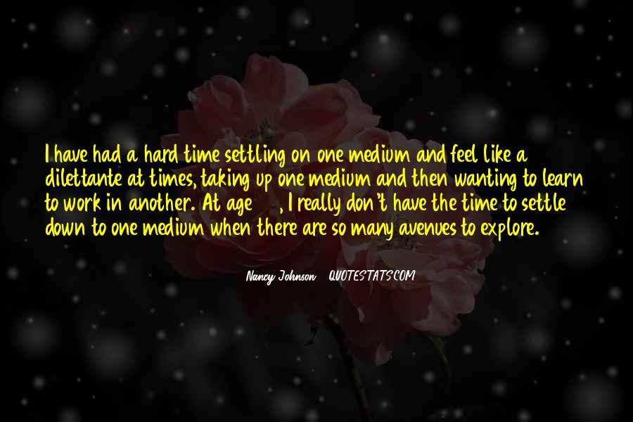 Quotes About Not Settling #93407