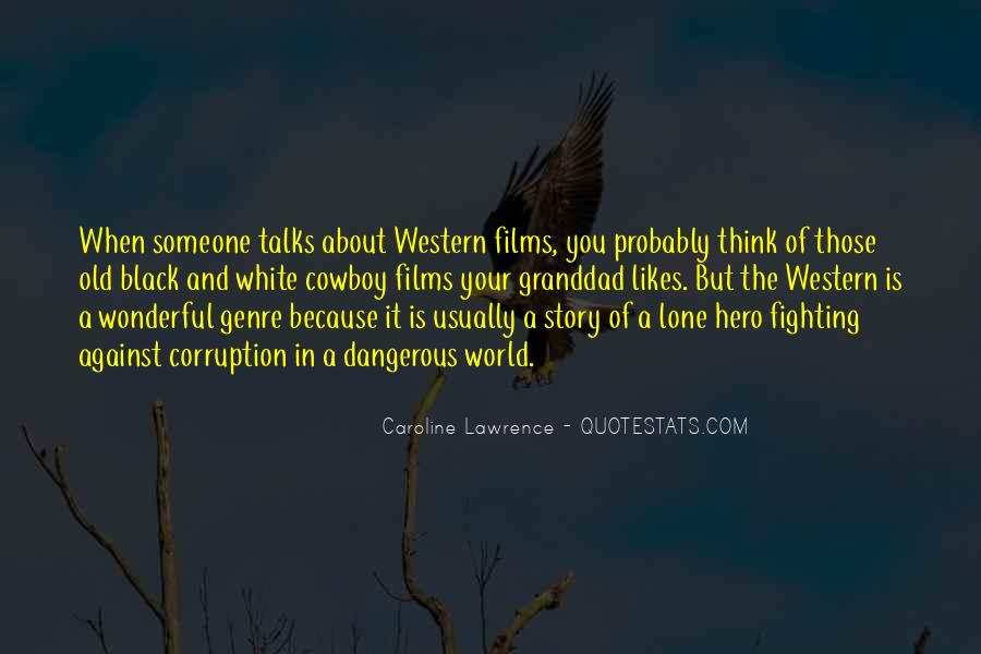 Quotes About Western Genre #1318514