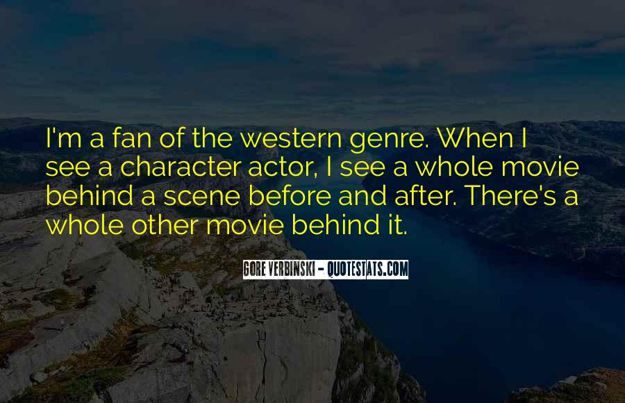 Quotes About Western Genre #1389814