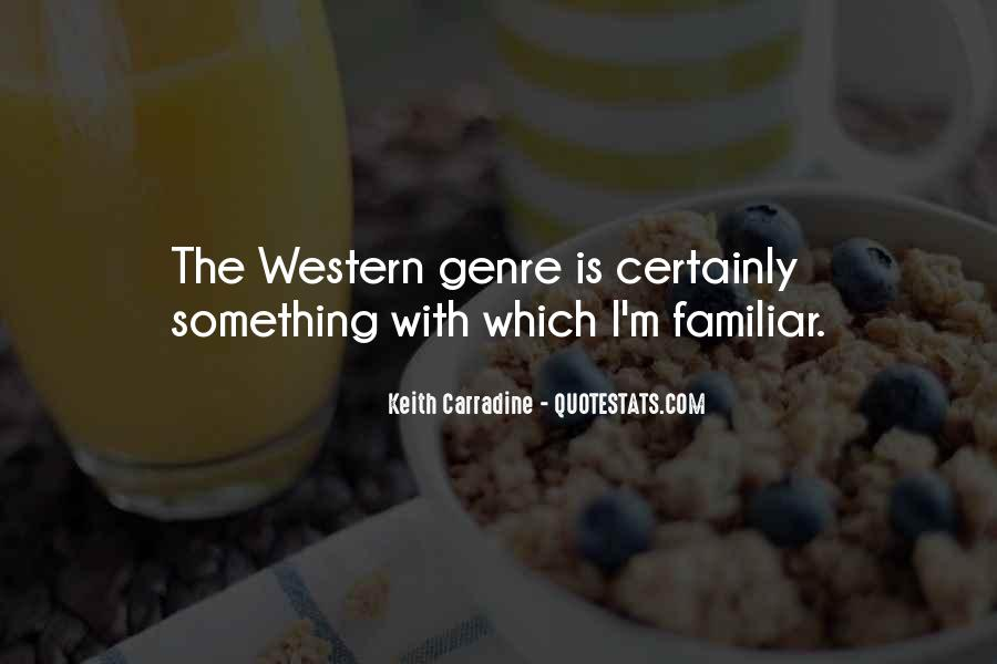 Quotes About Western Genre #1596551