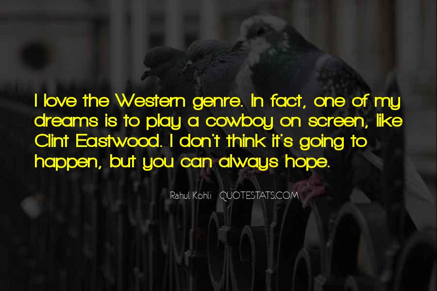 Quotes About Western Genre #293832