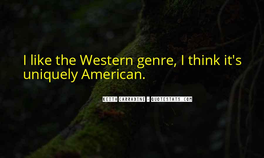 Quotes About Western Genre #944950