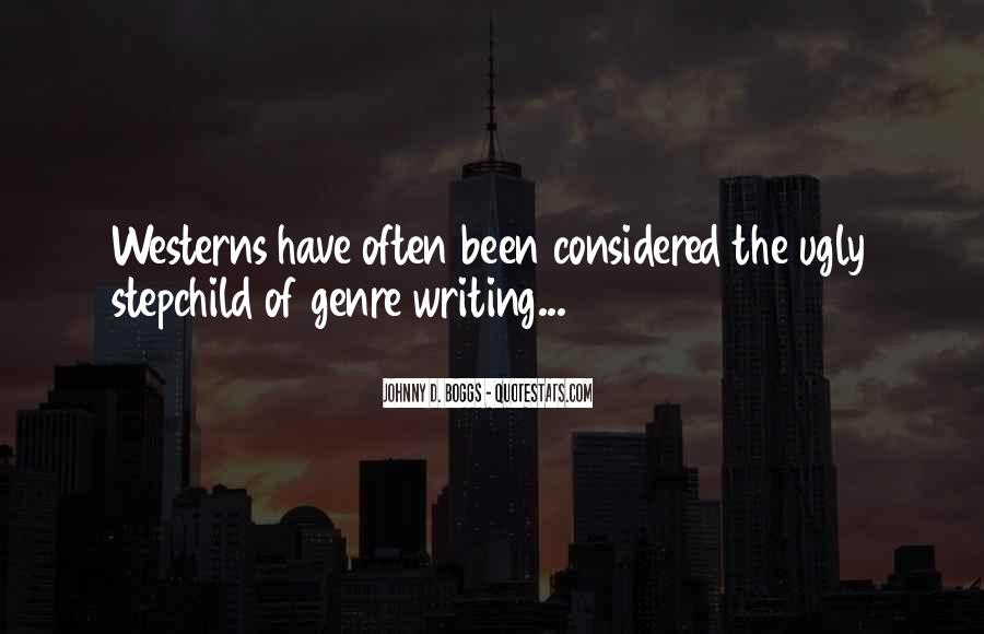 Quotes About Western Genre #974661