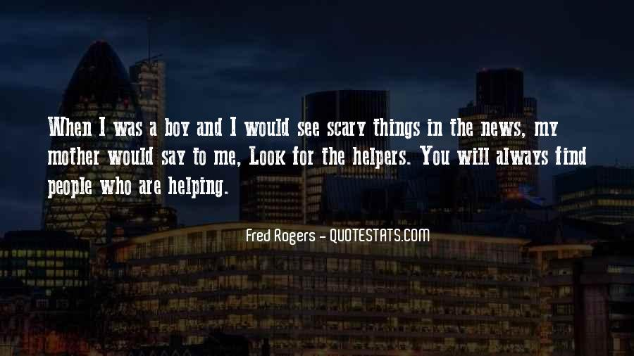 Quotes About Helpers #62788