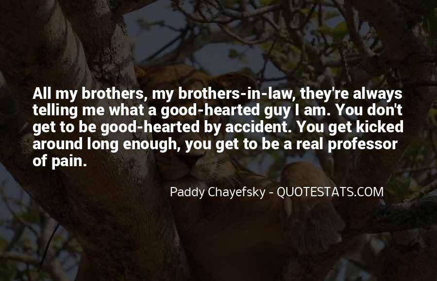 Quotes About Hearted #250168