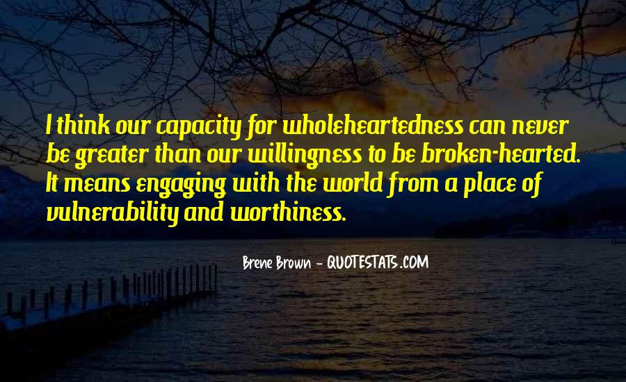 Quotes About Hearted #44589