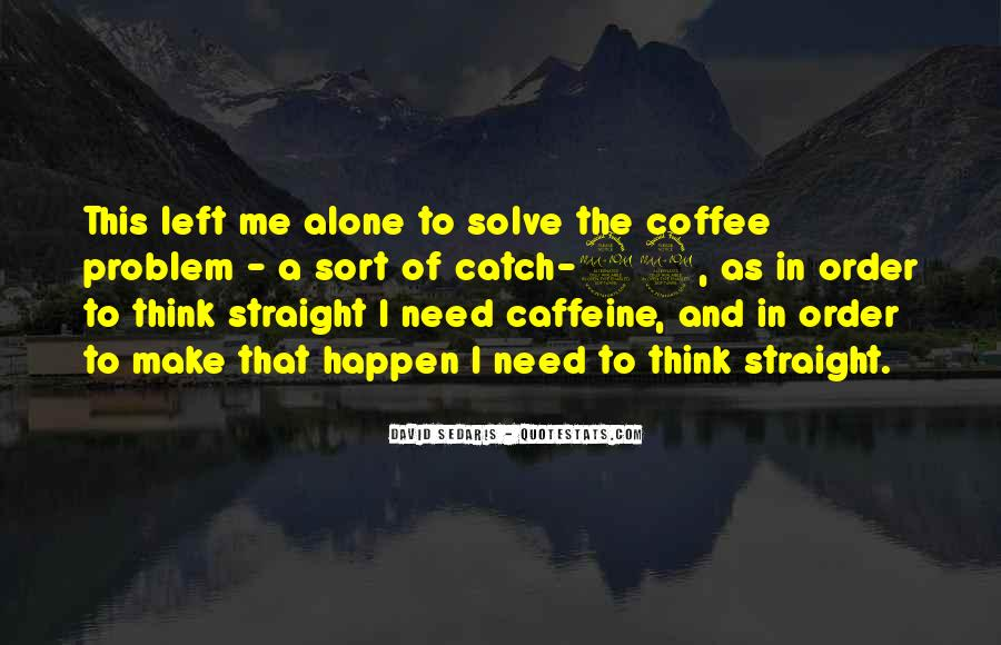 Quotes About Caffeine #1022704
