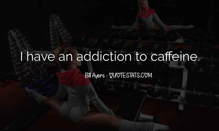 Quotes About Caffeine #128205