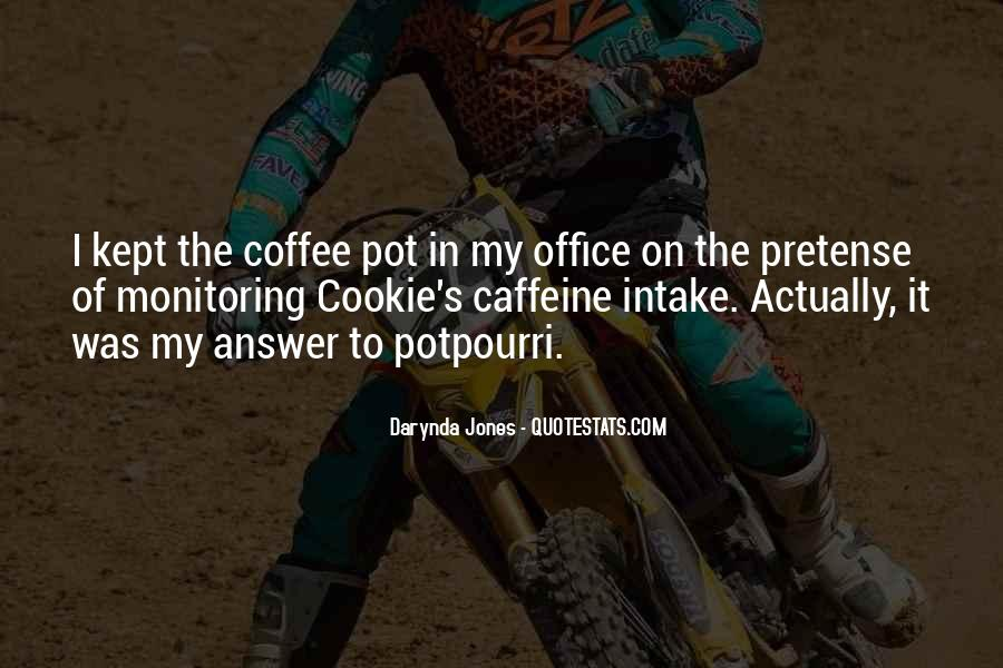 Quotes About Caffeine #356581