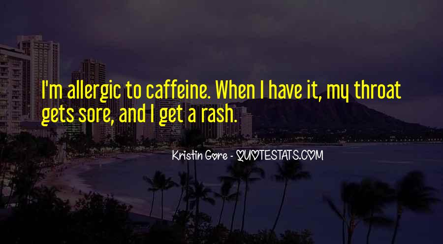 Quotes About Caffeine #368764