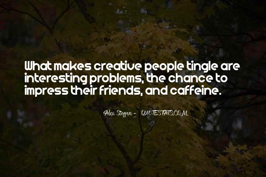 Quotes About Caffeine #437705