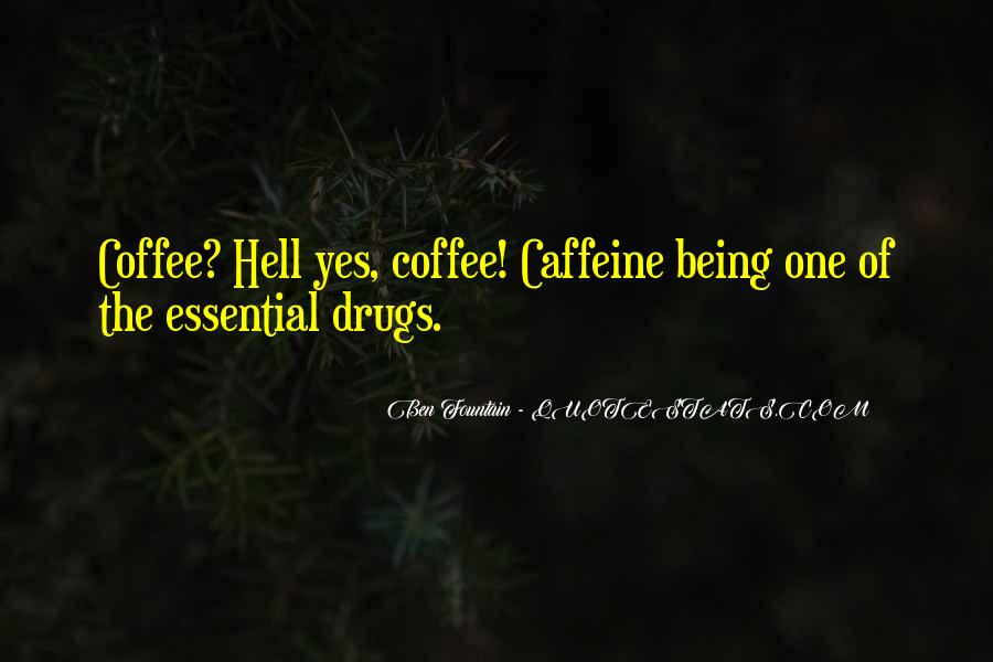 Quotes About Caffeine #453150