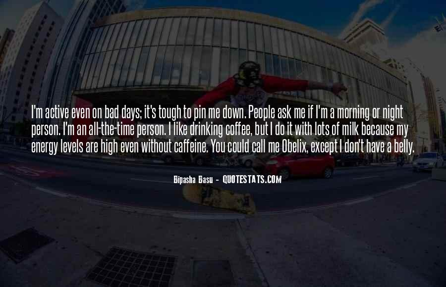 Quotes About Caffeine #502557