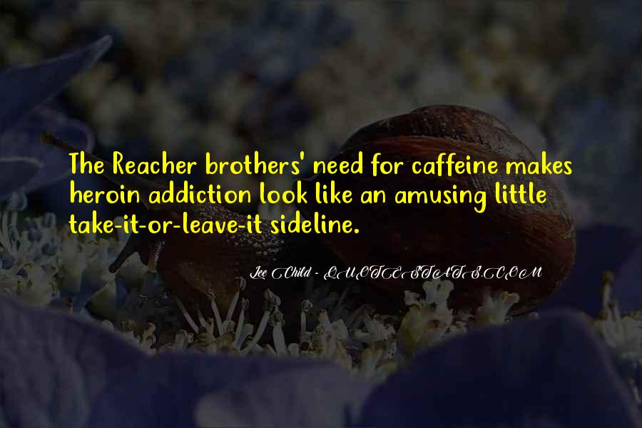 Quotes About Caffeine #56382