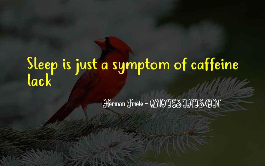 Quotes About Caffeine #576568