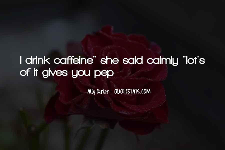 Quotes About Caffeine #592425