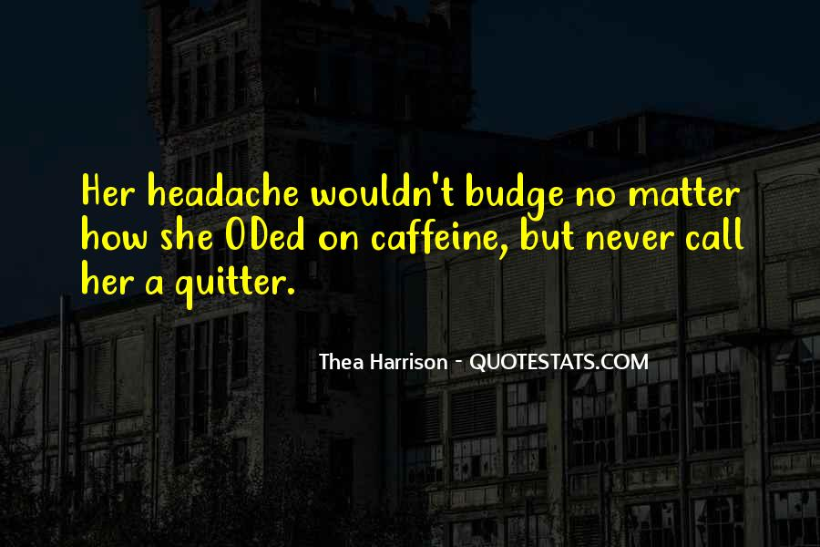 Quotes About Caffeine #614098