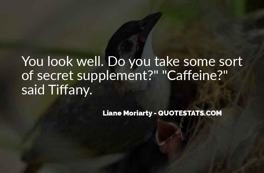 Quotes About Caffeine #64577