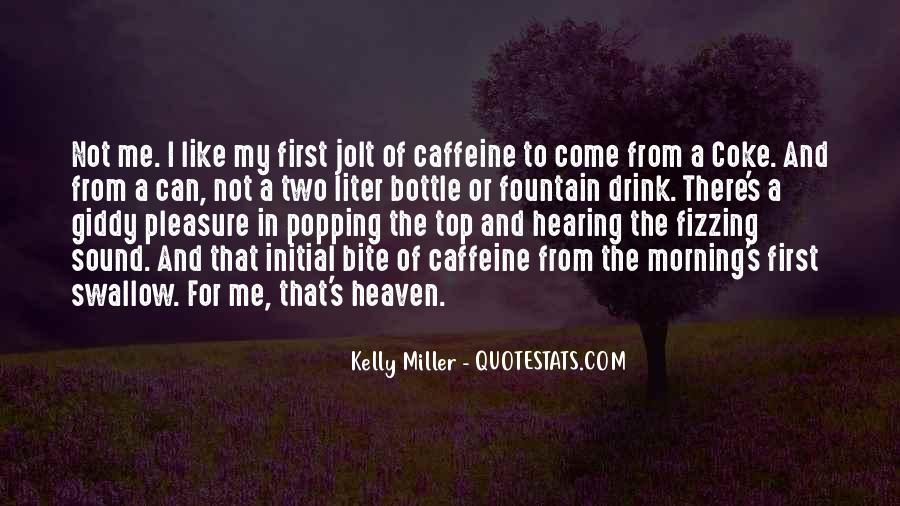 Quotes About Caffeine #659753