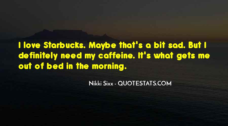 Quotes About Caffeine #685964
