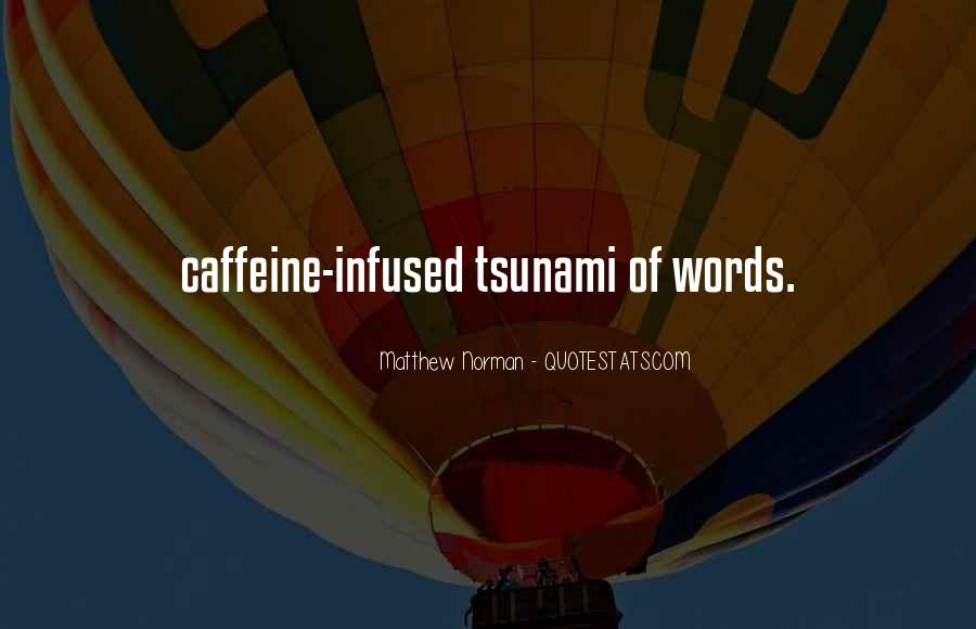 Quotes About Caffeine #76879