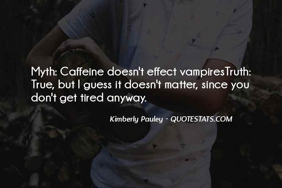 Quotes About Caffeine #861511