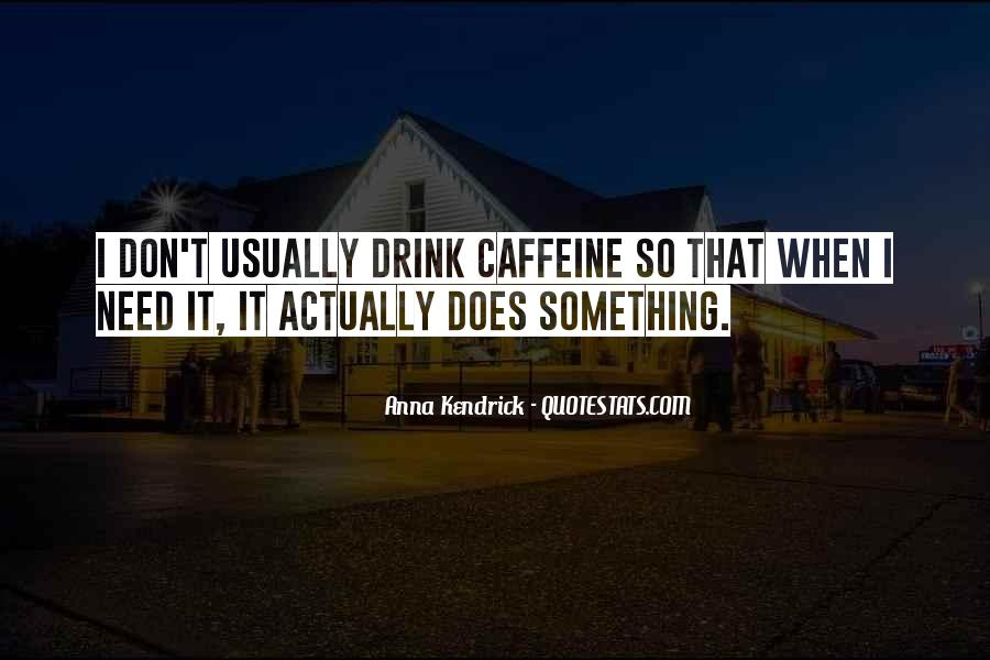 Quotes About Caffeine #934559