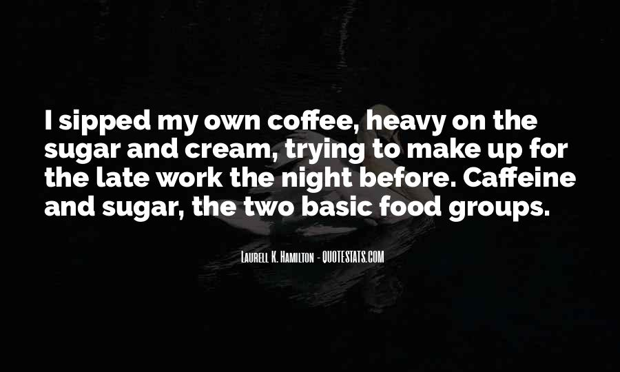 Quotes About Caffeine #973465