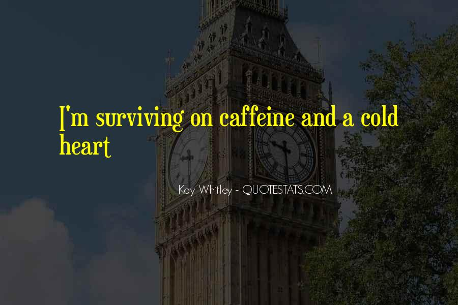 Quotes About Caffeine #985544