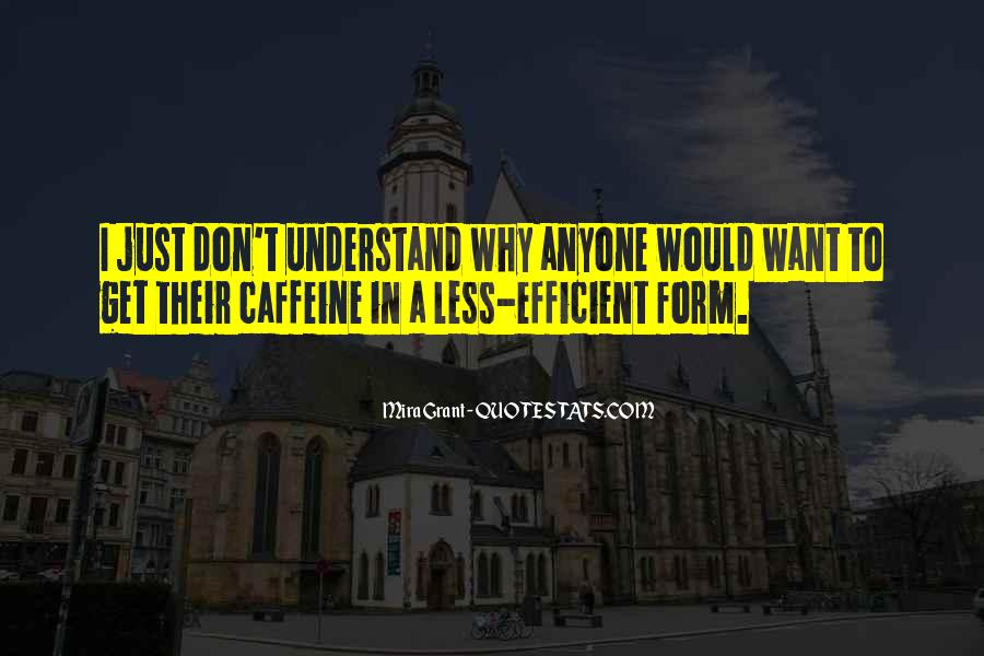 Quotes About Caffeine #999708