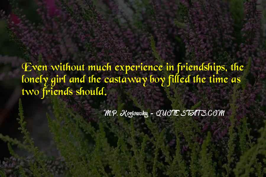 Quotes About Girl Friendships #1190475