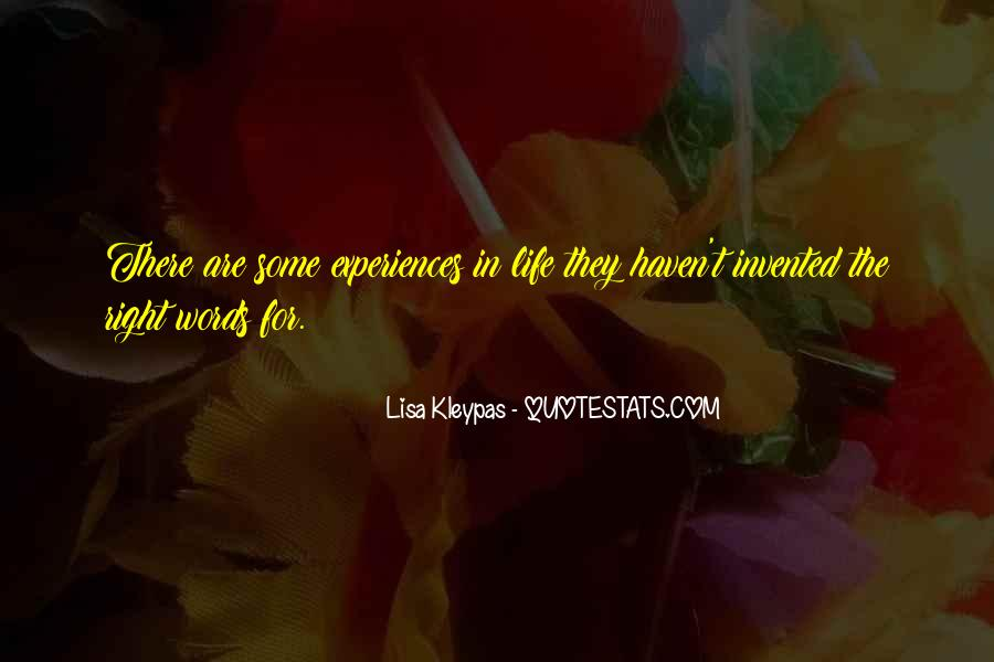 Quotes About Experiences In Love #1301533