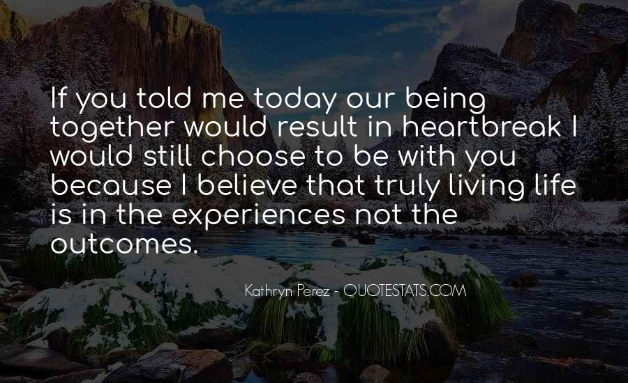 Quotes About Experiences In Love #167054