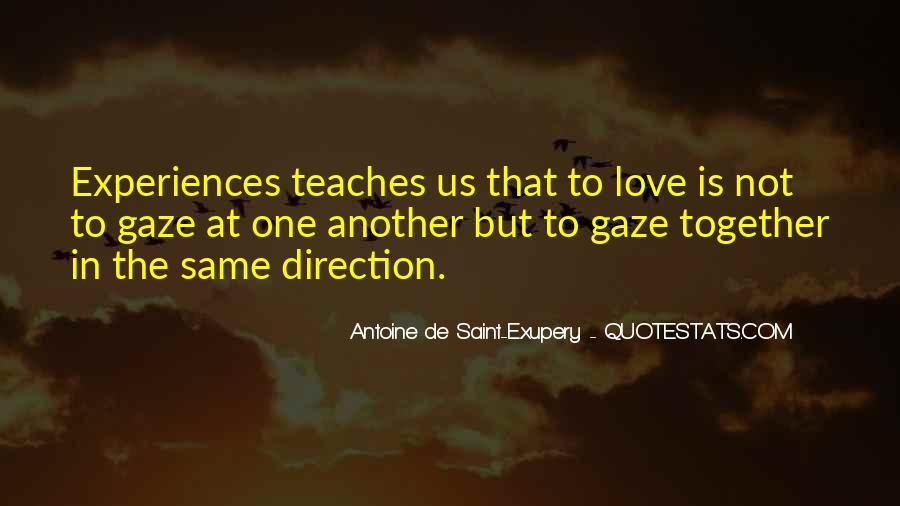 Quotes About Experiences In Love #470267