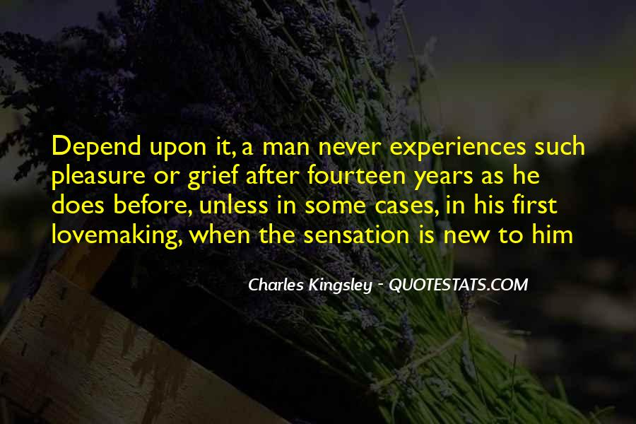 Quotes About Experiences In Love #527573