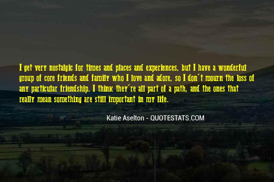 Quotes About Experiences In Love #563229
