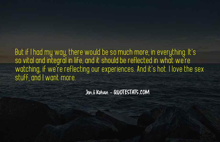 Quotes About Experiences In Love #778097