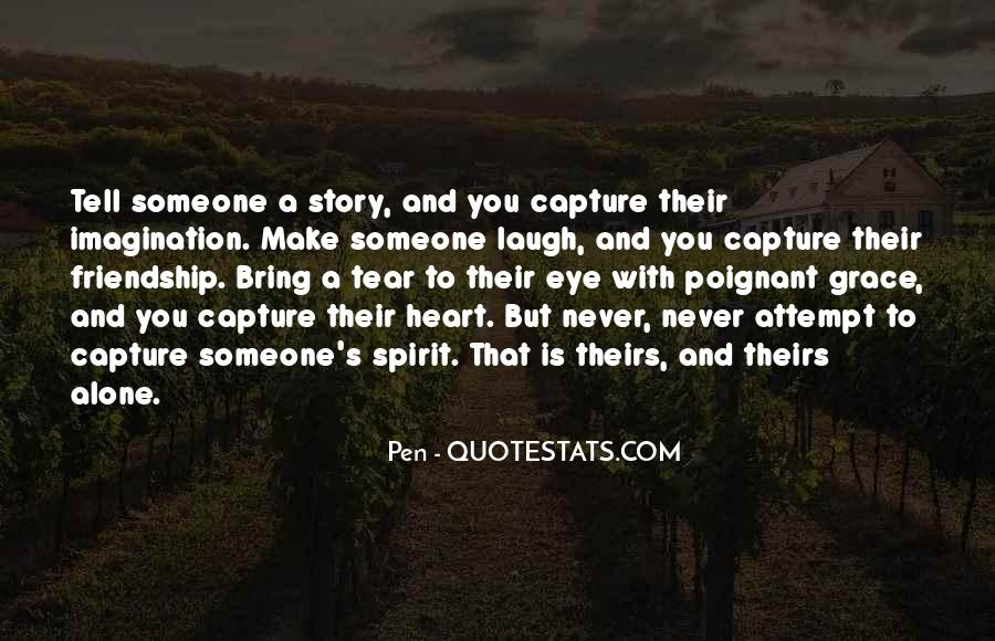 Quotes About Heart And Friendship #1038763