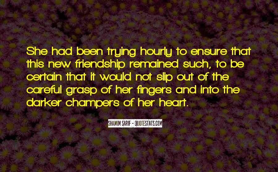 Quotes About Heart And Friendship #1040466