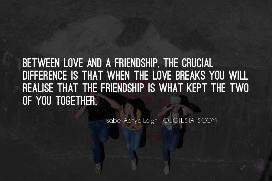 Quotes About Heart And Friendship #1189455