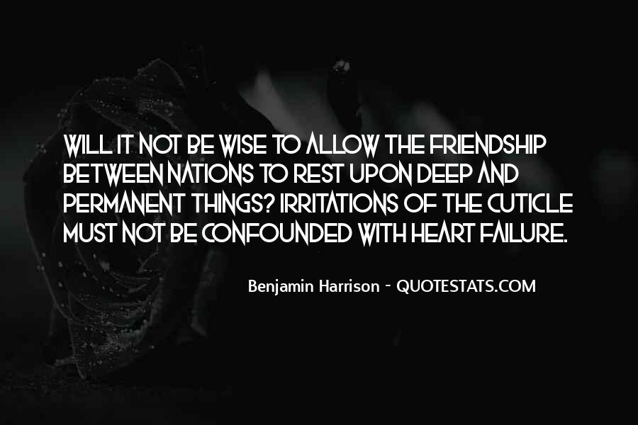 Quotes About Heart And Friendship #1194355