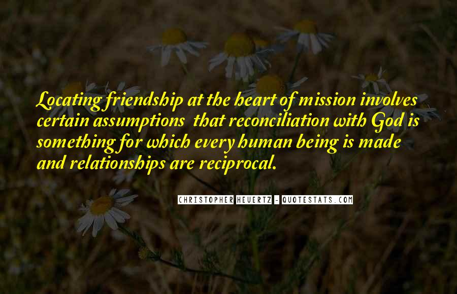 Quotes About Heart And Friendship #135682