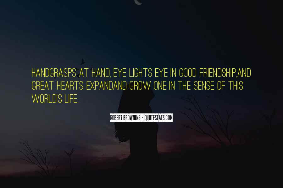 Quotes About Heart And Friendship #195570