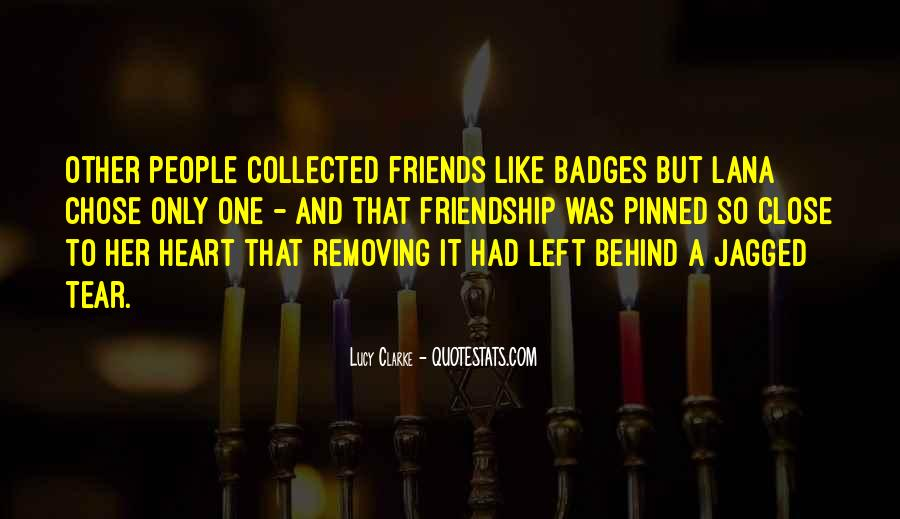 Quotes About Heart And Friendship #388258