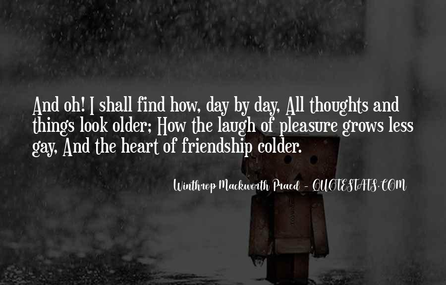 Quotes About Heart And Friendship #390087
