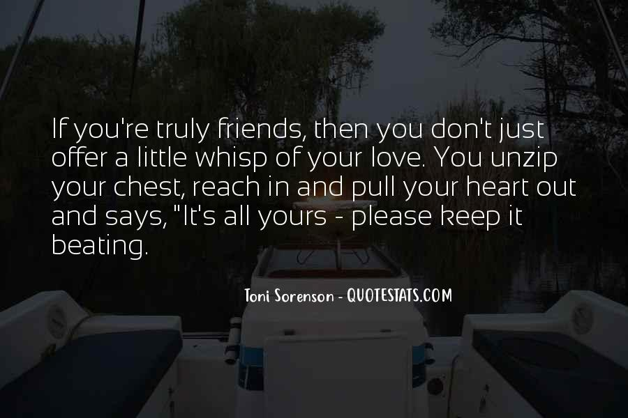 Quotes About Heart And Friendship #391103