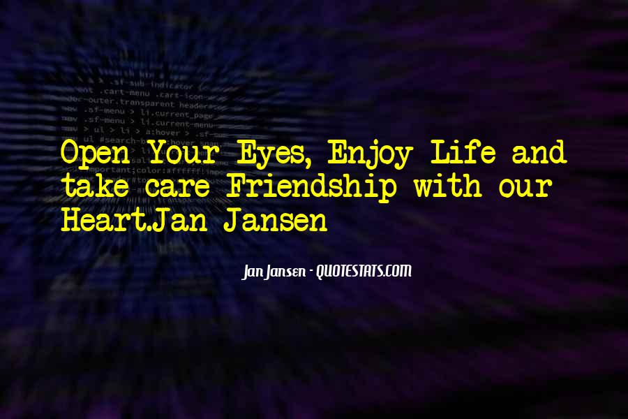 Quotes About Heart And Friendship #412966