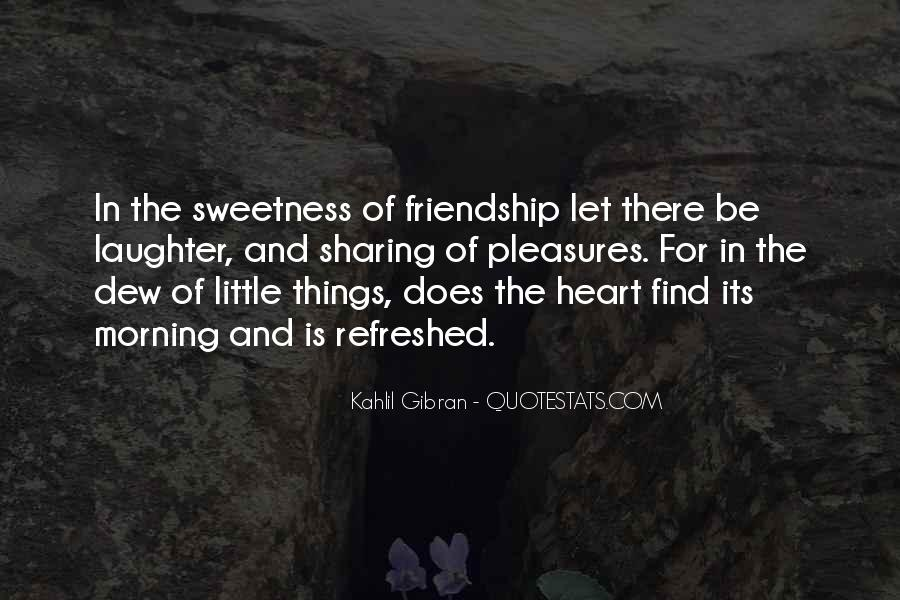 Quotes About Heart And Friendship #434403
